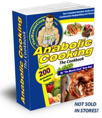 Anabolic Cooking - The Cookbook
