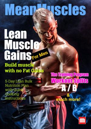 Lean Muscle Gains For Men